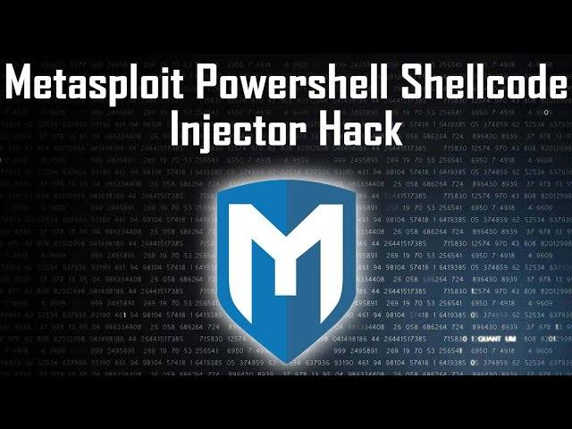 Hacking using metasploit powershell shellcode injection