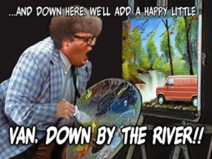 matt foley living in a van down by the river